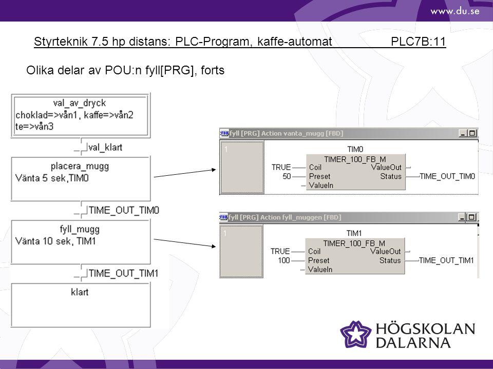 Styrteknik 7.5 hp distans: PLC-Program, kaffe-automat PLC7B:11