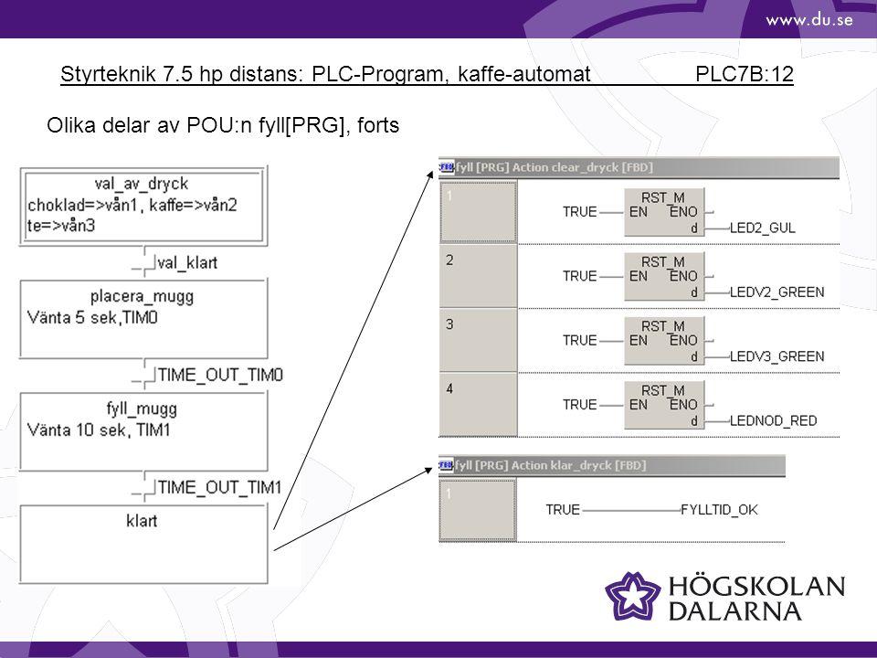 Styrteknik 7.5 hp distans: PLC-Program, kaffe-automat PLC7B:12