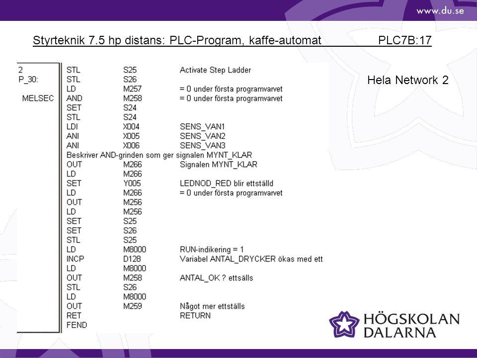 Styrteknik 7.5 hp distans: PLC-Program, kaffe-automat PLC7B:17