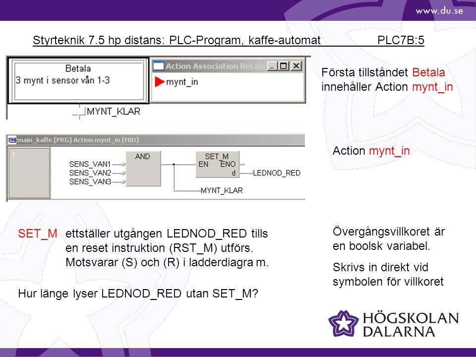 Styrteknik 7.5 hp distans: PLC-Program, kaffe-automat PLC7B:5
