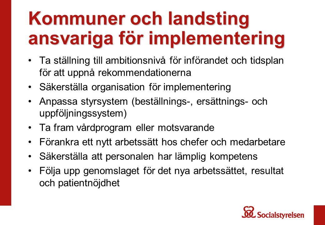 Kommuner och landsting ansvariga för implementering