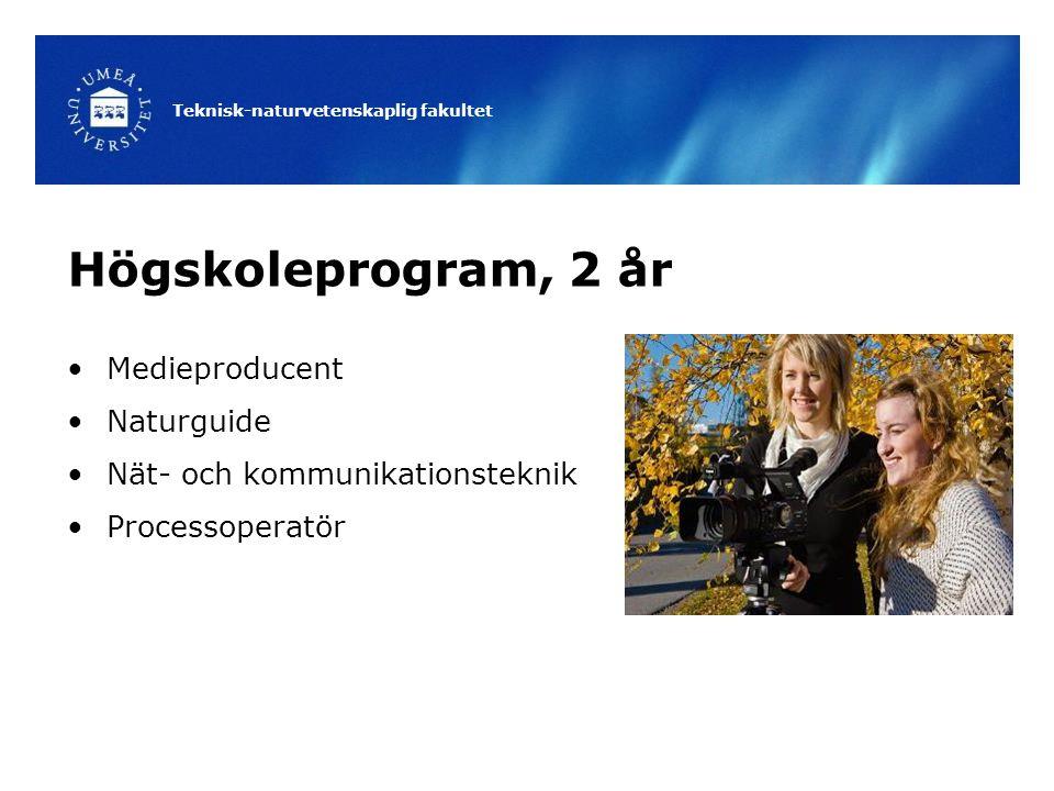 Högskoleprogram, 2 år Medieproducent Naturguide