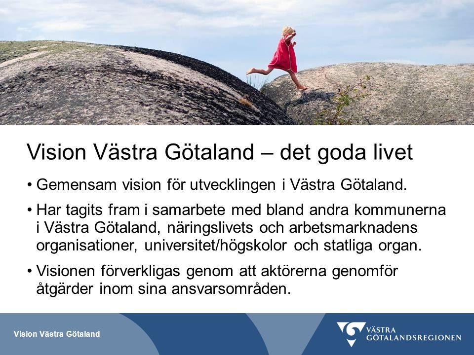 Vision Västra Götaland – det goda livet