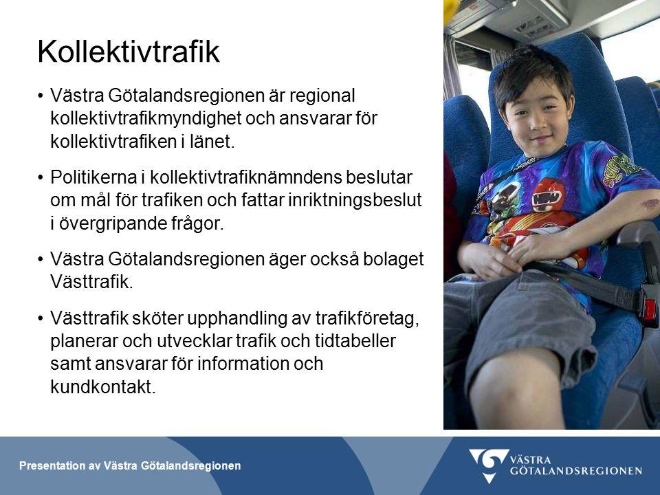 Kollektivtrafik Västra Götalandsregionen är regional kollektivtrafikmyndighet och ansvarar för kollektivtrafiken i länet.