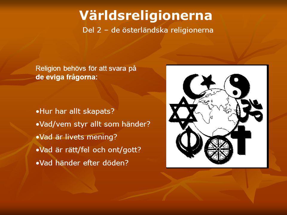 Del 2 – de österländska religionerna