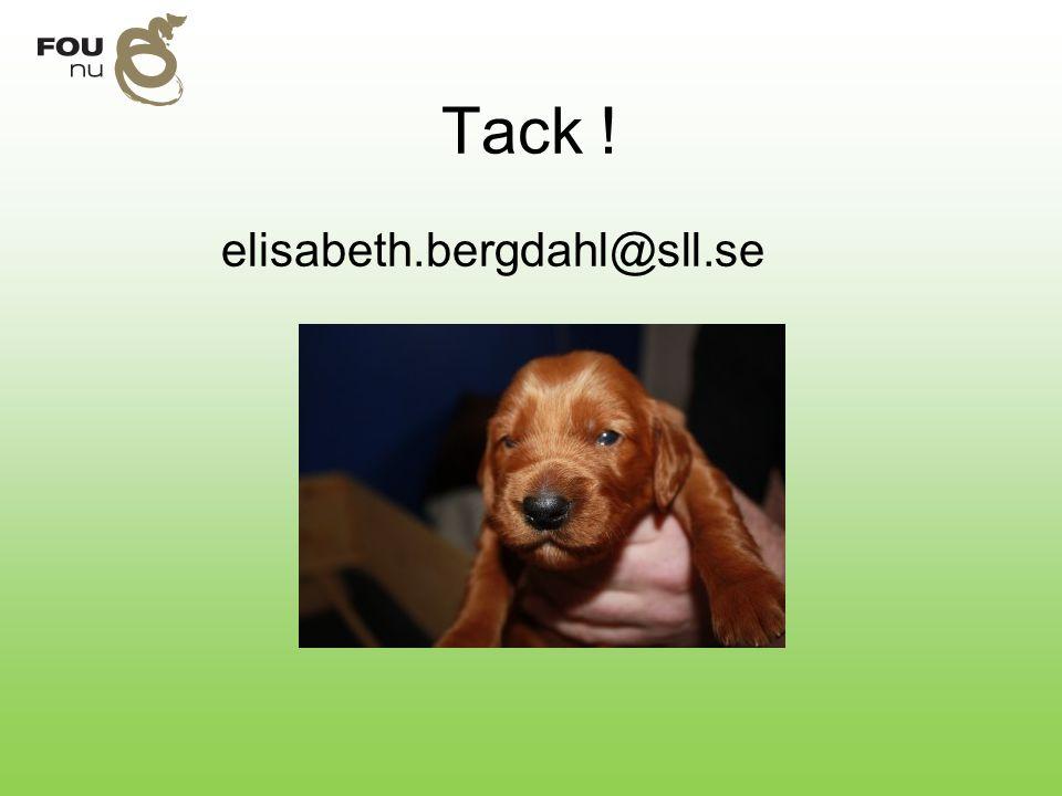 Tack ! elisabeth.bergdahl@sll.se