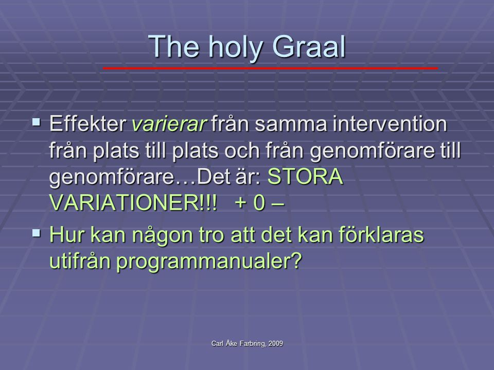 The holy Graal