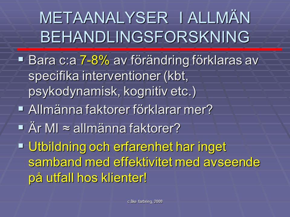 METAANALYSER I ALLMÄN BEHANDLINGSFORSKNING