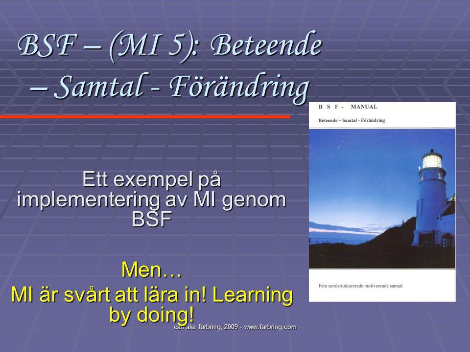 BSF – (MI 5): Beteende – Samtal - Förändring