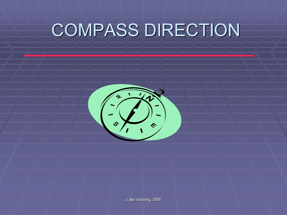 COMPASS DIRECTION c åke farbring, 2008