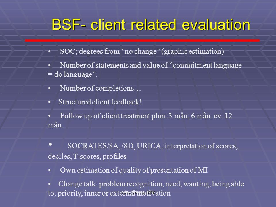 BSF- client related evaluation