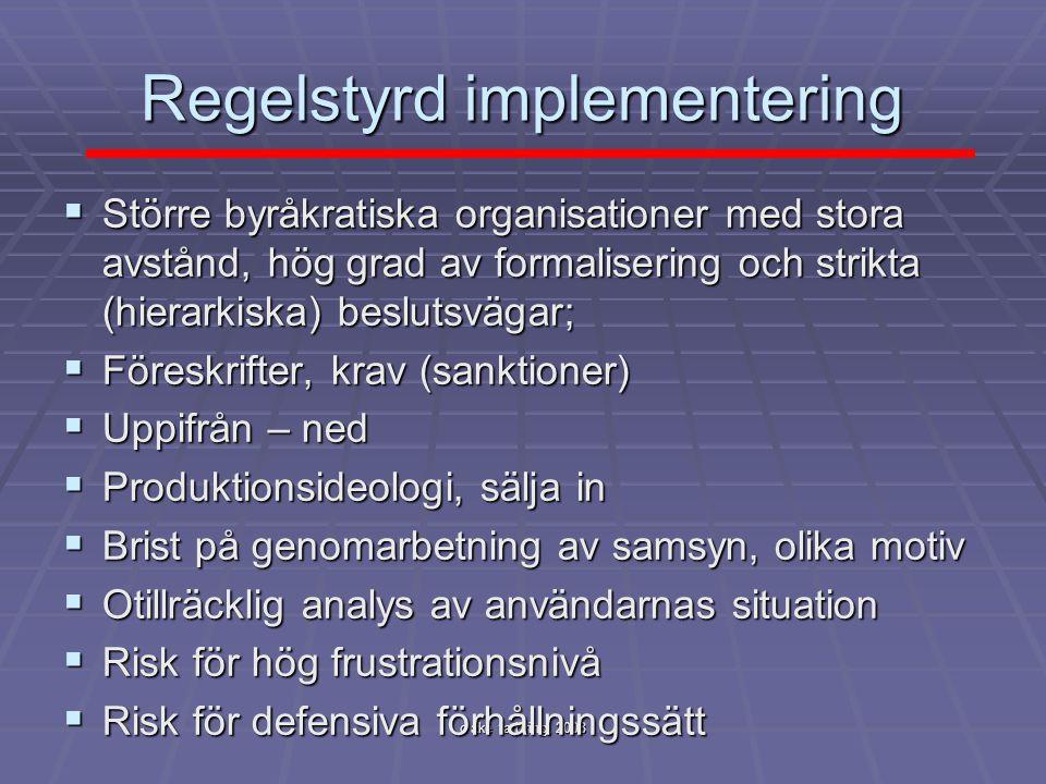 Regelstyrd implementering