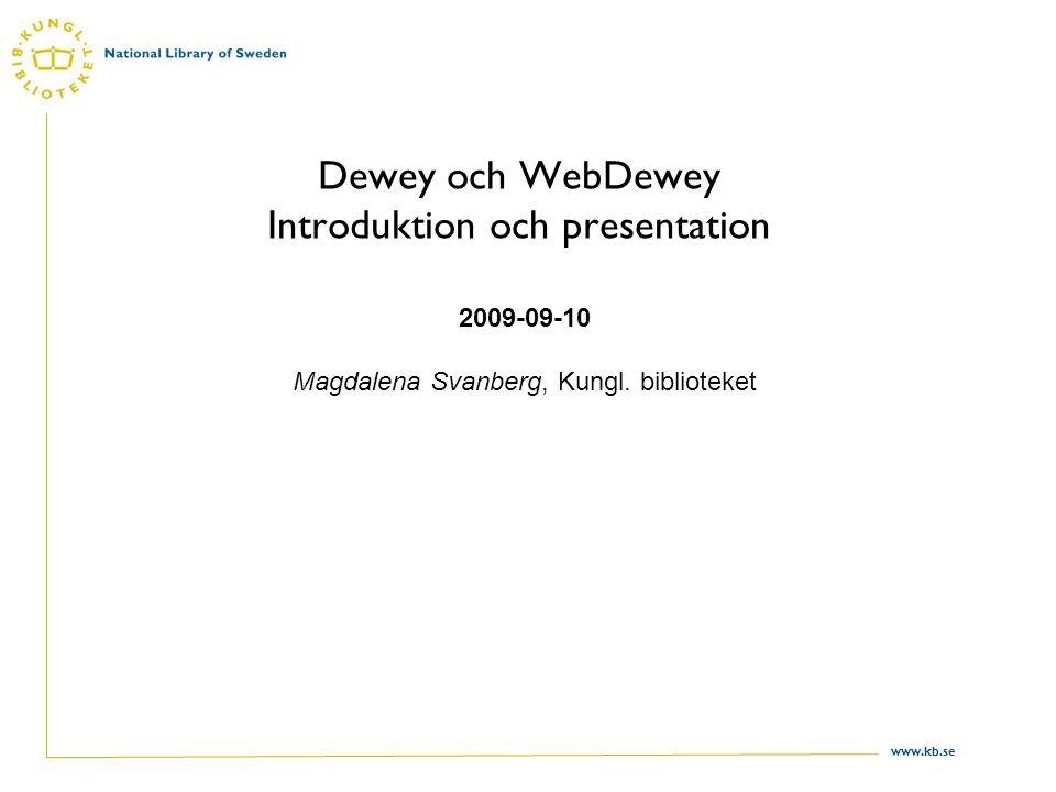 Dewey och WebDewey Introduktion och presentation