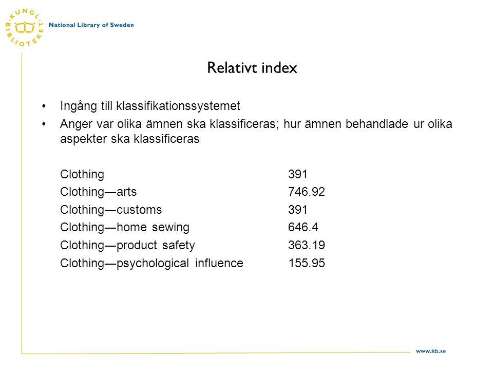 Relativt index Ingång till klassifikationssystemet