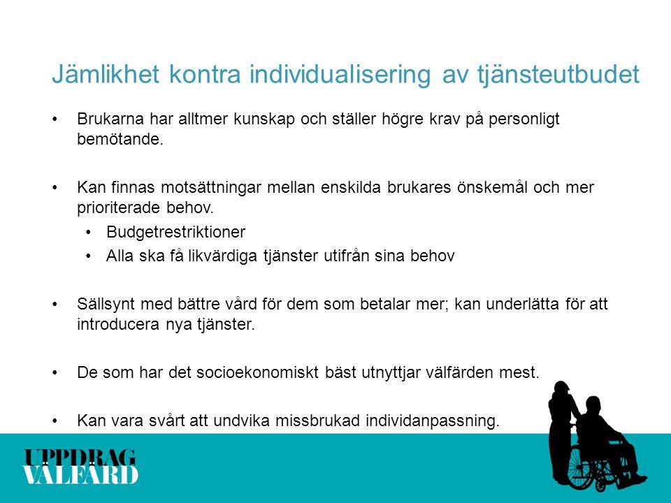 Jämlikhet kontra individualisering av tjänsteutbudet