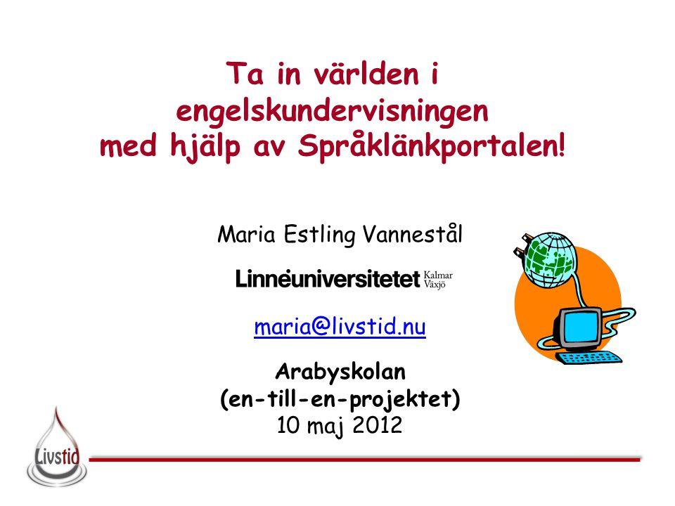 Ta in världen i engelskundervisningen med hjälp av Språklänkportalen!