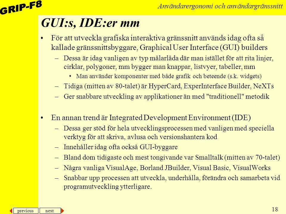 GUI:s, IDE:er mm
