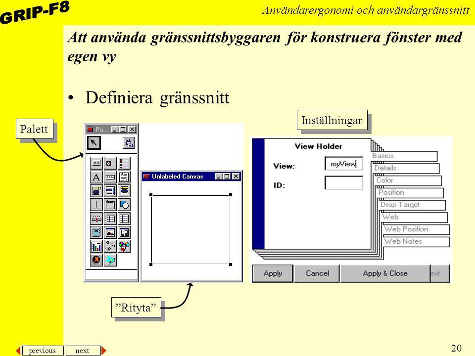 Att använda gränssnittsbyggaren för konstruera fönster med egen vy