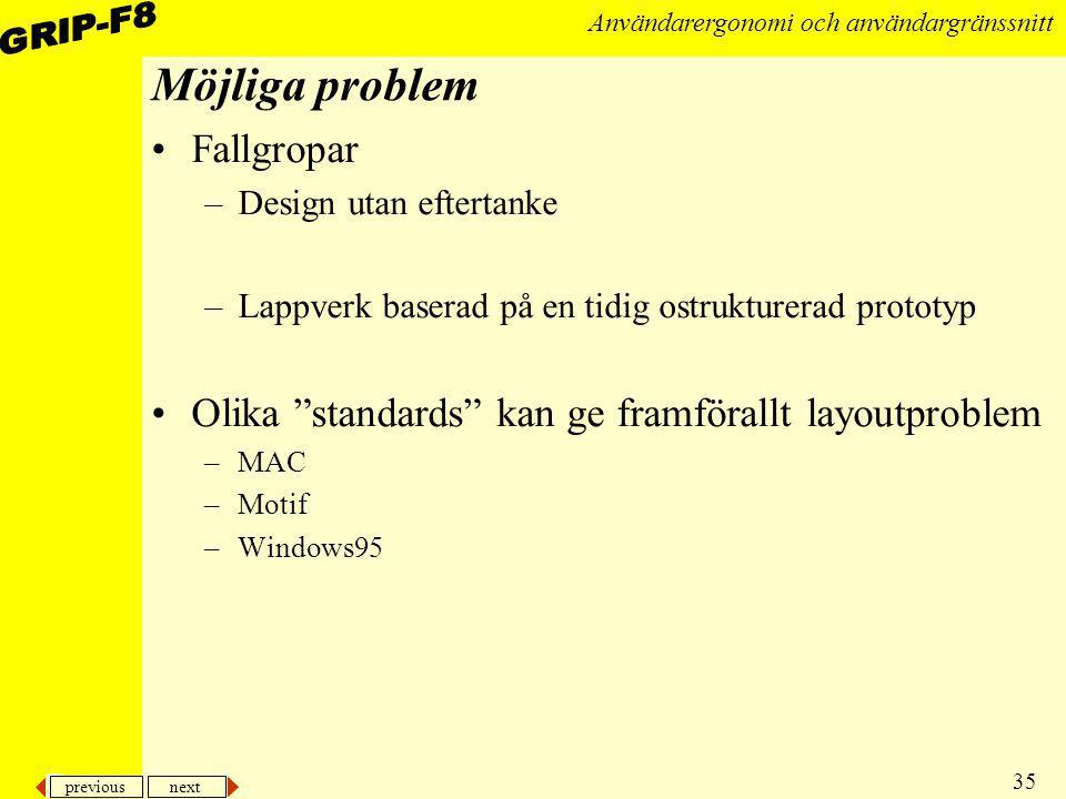 Möjliga problem Fallgropar