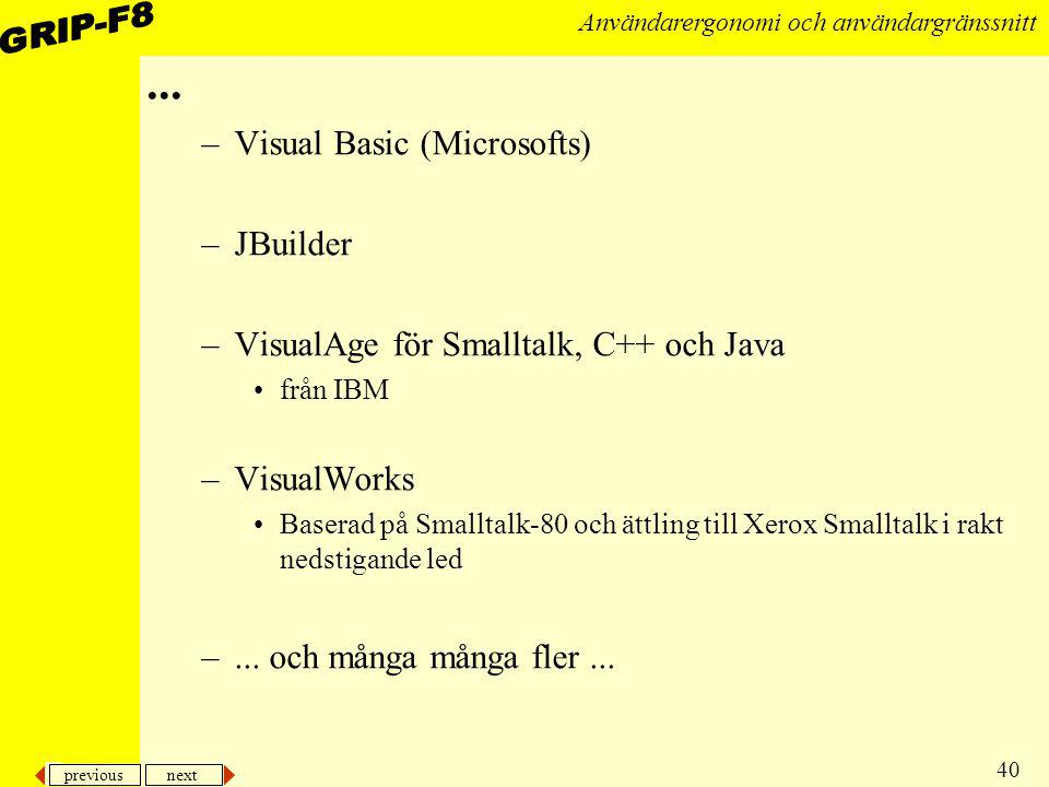 ... Visual Basic (Microsofts) JBuilder