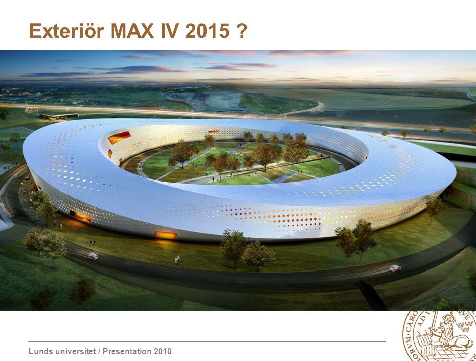 Exteriör MAX IV 2015