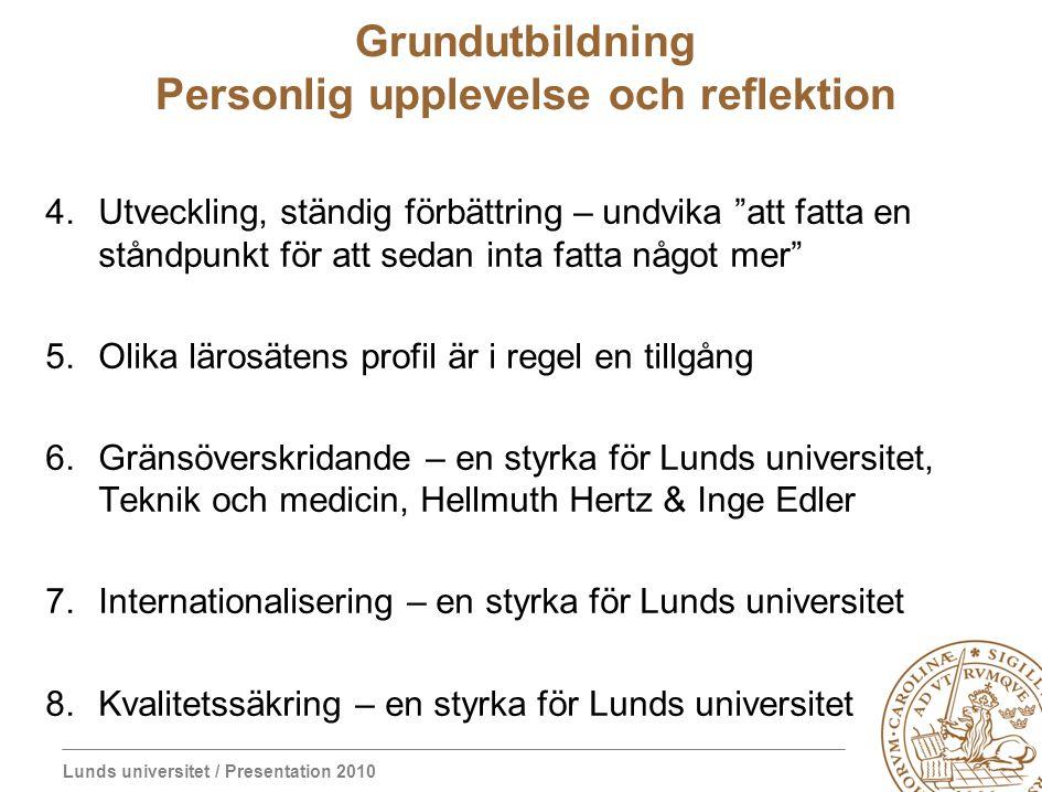 Grundutbildning Personlig upplevelse och reflektion