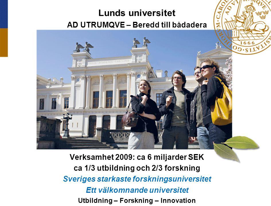 Lunds universitet AD UTRUMQVE – Beredd till bådadera