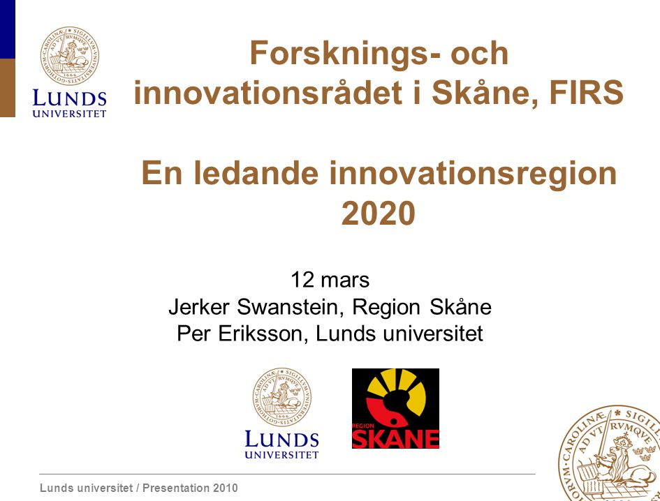 Forsknings- och innovationsrådet i Skåne, FIRS En ledande innovationsregion 2020