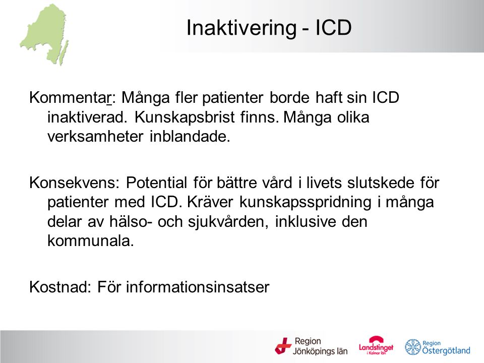 Inaktivering - ICD