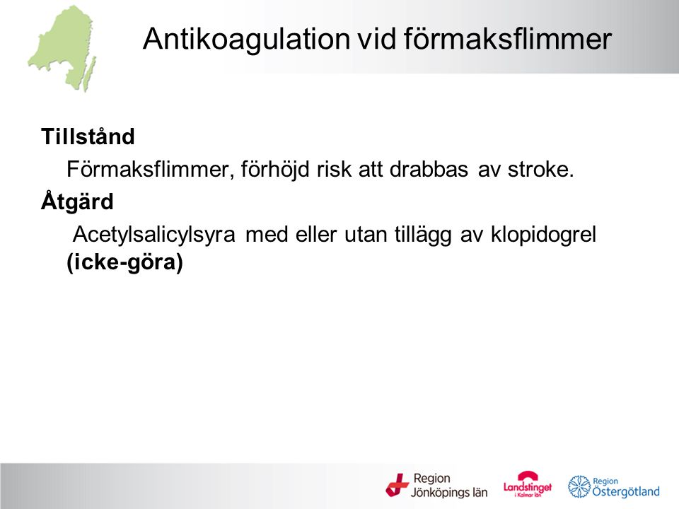 Antikoagulation vid förmaksflimmer