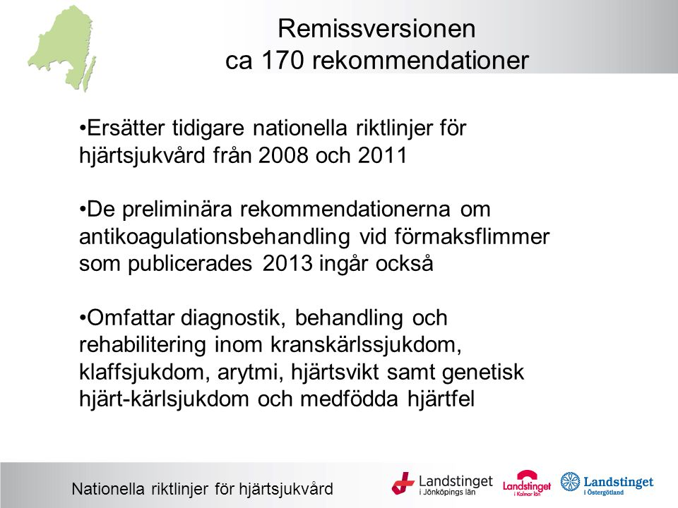 Remissversionen ca 170 rekommendationer