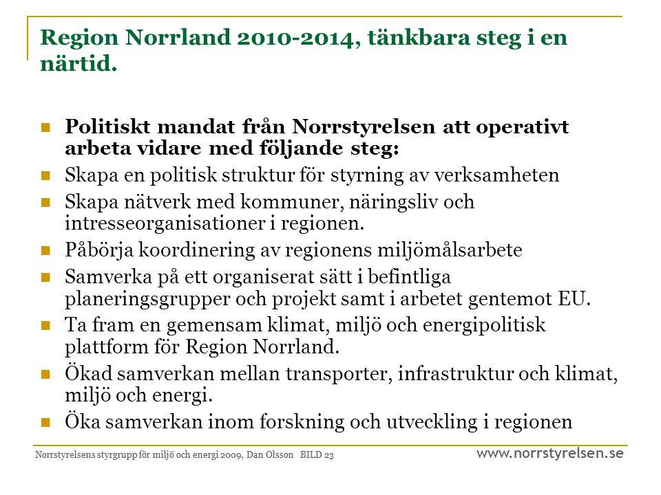 Region Norrland 2010-2014, tänkbara steg i en närtid.