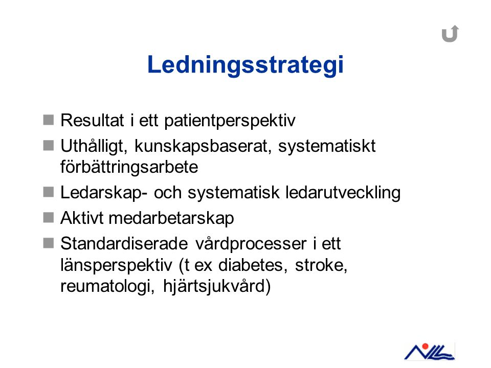 Ledningsstrategi Resultat i ett patientperspektiv