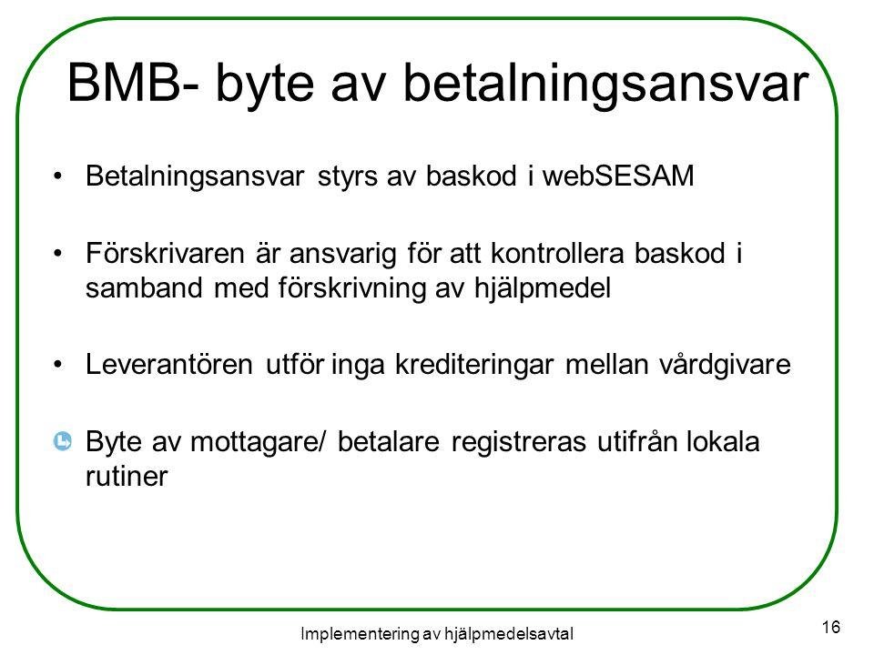 BMB- byte av betalningsansvar