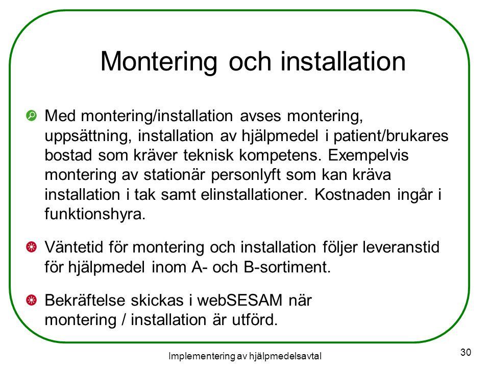 Montering och installation