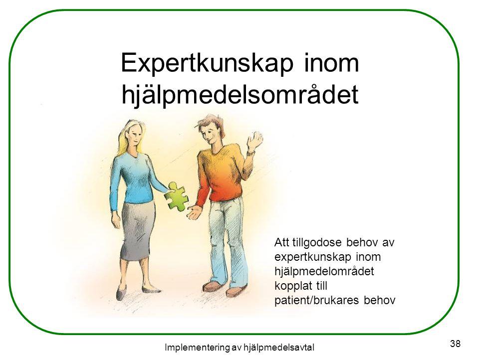 Expertkunskap inom hjälpmedelsområdet