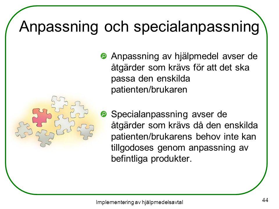 Anpassning och specialanpassning