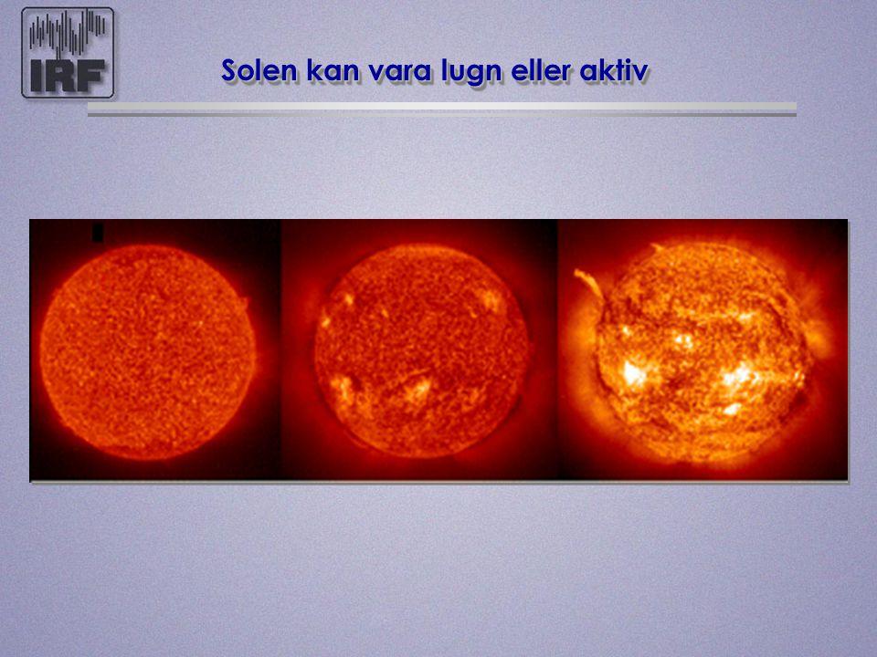 Solen kan vara lugn eller aktiv