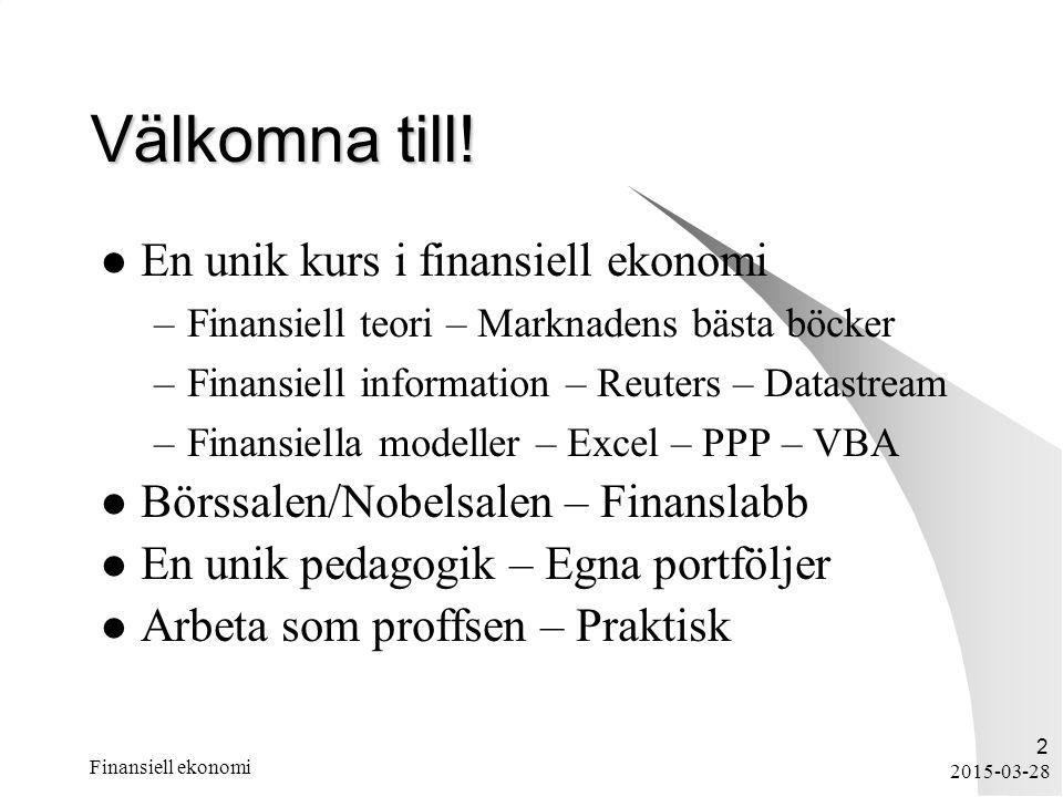 Välkomna till! En unik kurs i finansiell ekonomi