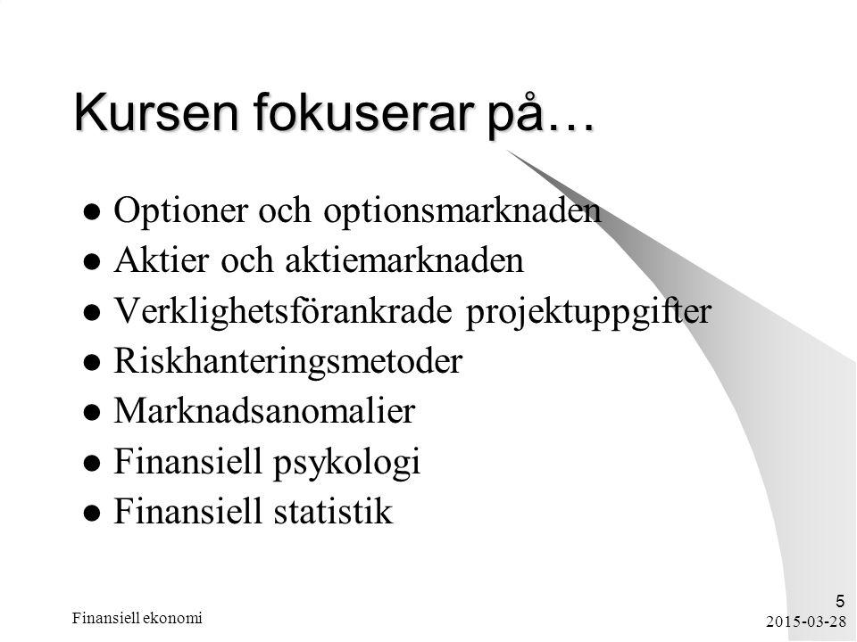 Kursen fokuserar på… Optioner och optionsmarknaden