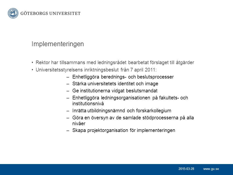 Implementeringen Rektor har tillsammans med ledningsrådet bearbetat förslaget till åtgärder.