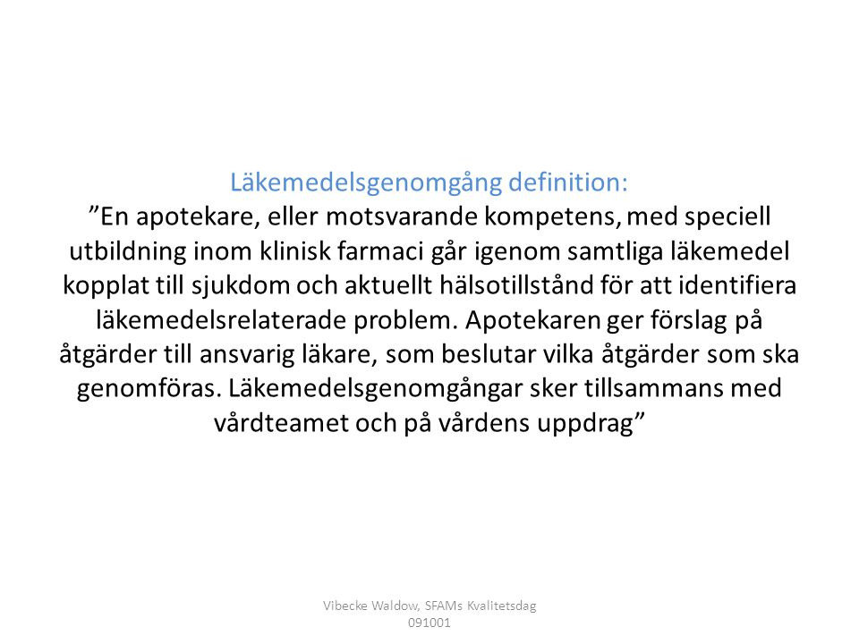 Vibecke Waldow, SFAMs Kvalitetsdag 091001