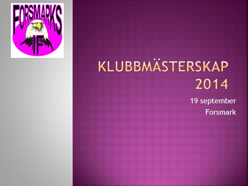 Klubbmästerskap 2014 19 september Forsmark