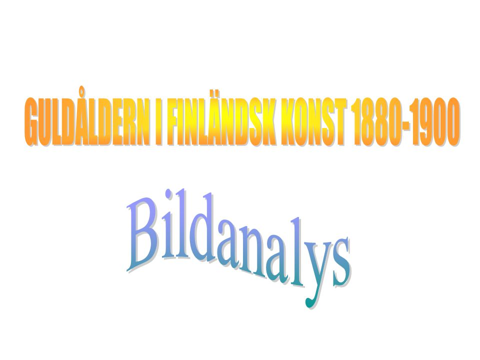 GULDÅLDERN I FINLÄNDSK KONST 1880-1900