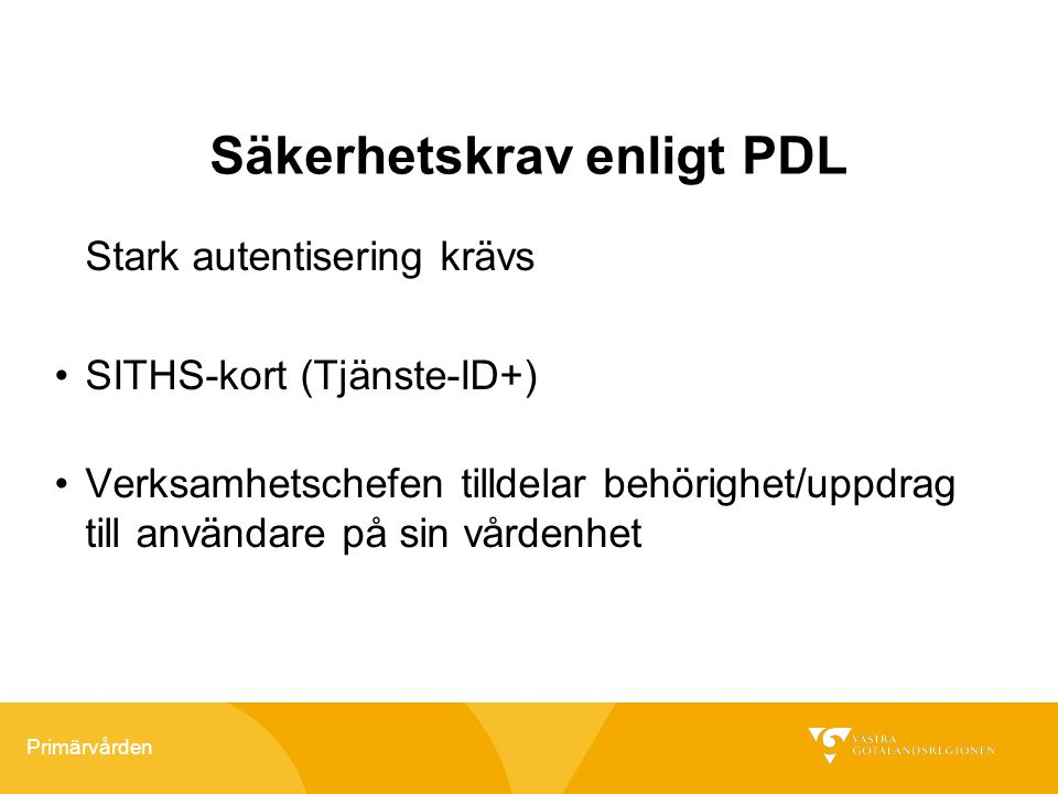 Säkerhetskrav enligt PDL