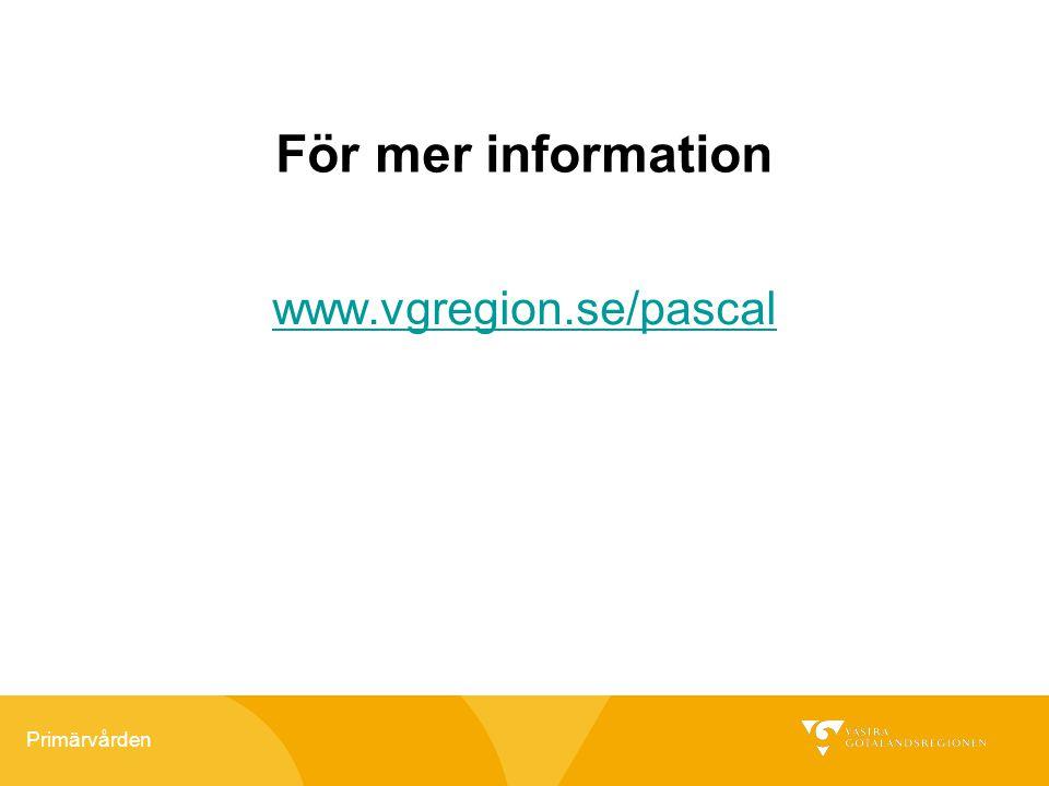 För mer information www.vgregion.se/pascal