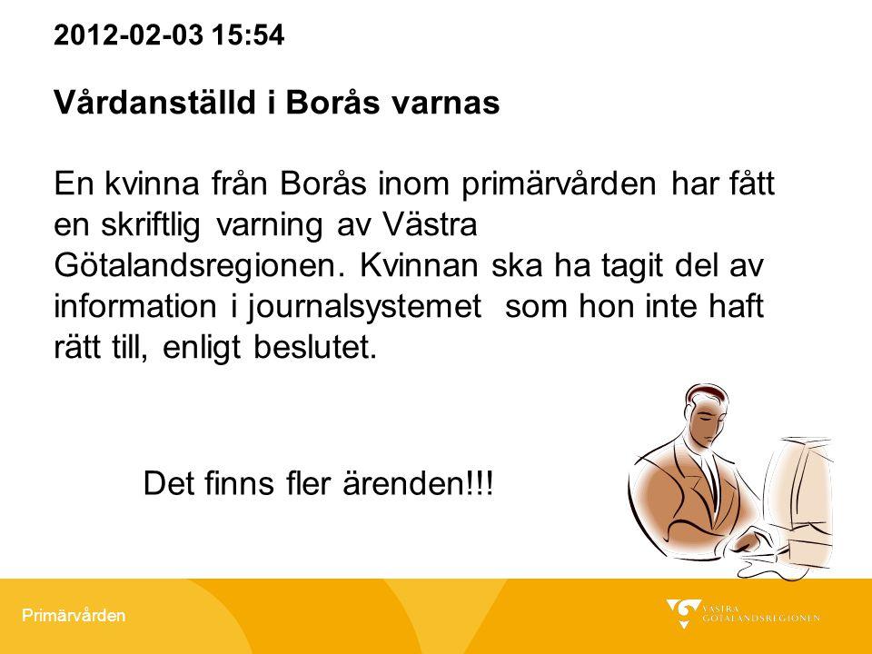 Vårdanställd i Borås varnas