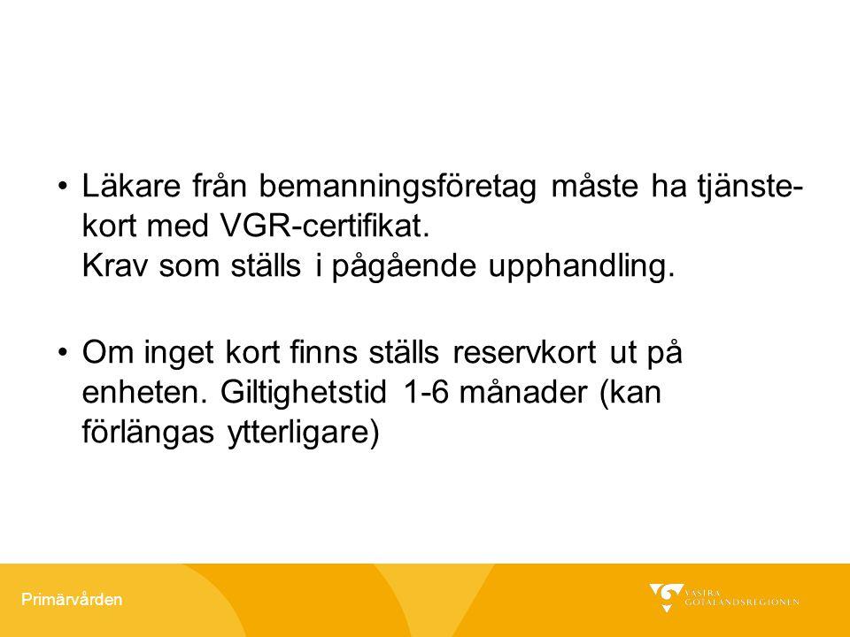 Läkare från bemanningsföretag måste ha tjänste-kort med VGR-certifikat