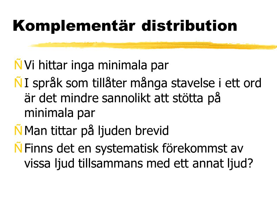 Komplementär distribution