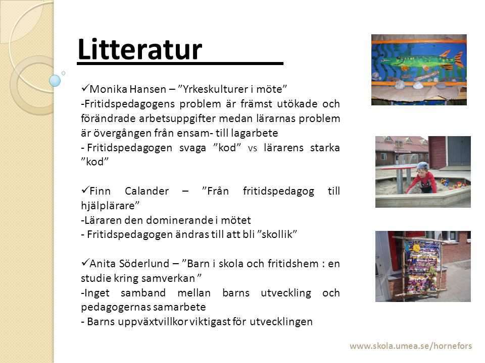 Litteratur_____ Monika Hansen – Yrkeskulturer i möte